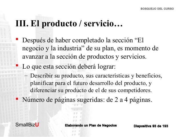 """BOSQUEJO DEL CURSO  III. El producto / servicio…  Después de haber completado la sección """"El negocio y la industria"""" de s..."""