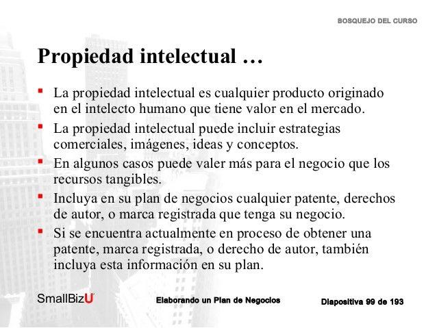 BOSQUEJO DEL CURSO  Propiedad intelectual …  La propiedad intelectual es cualquier producto originado en el intelecto hum...
