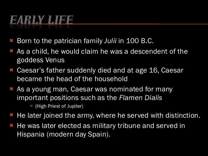 the biography of julius caesar When julius caesar was born in the year 100 bc, rome was a republic when  he died fifty-six years later, rome was a dictatorship on its way to becoming an.
