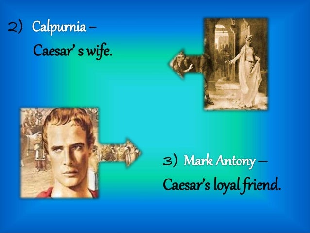 the motivation behind the murder of caesar in julius caesar by william shakespeare Get everything you need to know about caius cassius in julius caesar analysis julius caesar by william shakespeare upgrade to a + tap here to download this litchart (pdf) be given a satisfactory explanation for caesar's death.