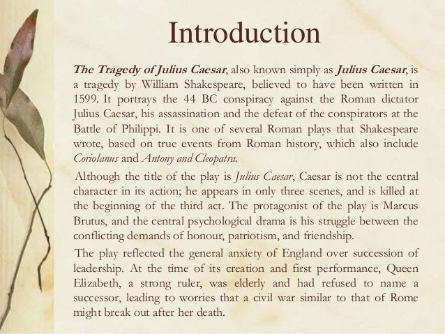the conspiracy of a friend in the tragedy of julius caesar a play by william shakespeare