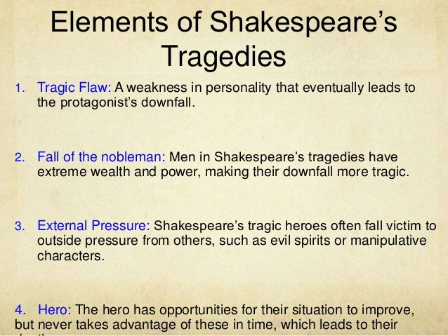 julius caesar introduction part two 7 elements of shakespeare s tragedies 1 tragic flaw