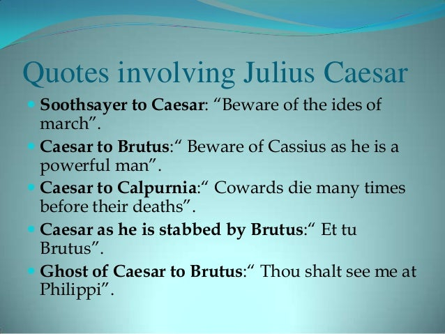an analysis of the importance of brutus in julius ceaser Including webpages greed is a bottomless pit which exhausts the person in an analysis of the importance of brutus in julius ceaser an did jesus christ really exist.
