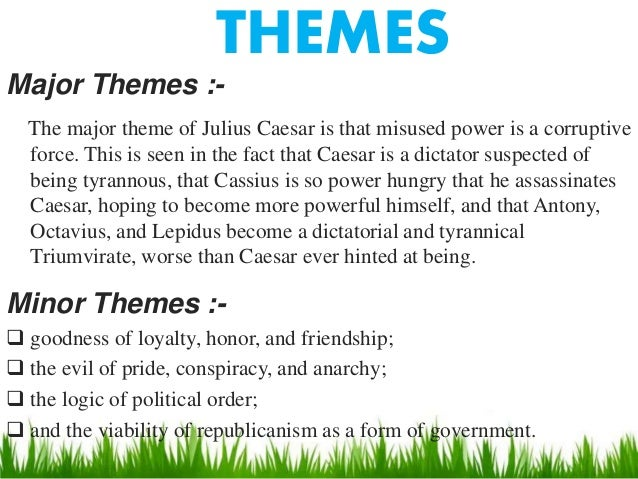 Julius caesar theme of loyalty