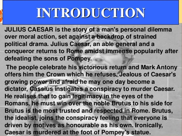 julius caser story in kannada The remaining part of the story relating to the eternal importance of bhairana in   his songs are in a hindi dialect known as braj bhasa, being a.