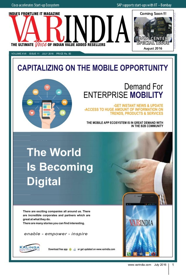 1www.varindia.com July 2016 VOLUME XVII ISSUE 11 JULY 2016 PRICE Rs. 50 Cisco accelerates Start-up Ecosystem  SAP support...