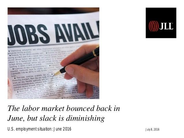 U.S. employment situation: September 2013 Release date: October 22, 2013 The labor market bounced back in June, but slack ...