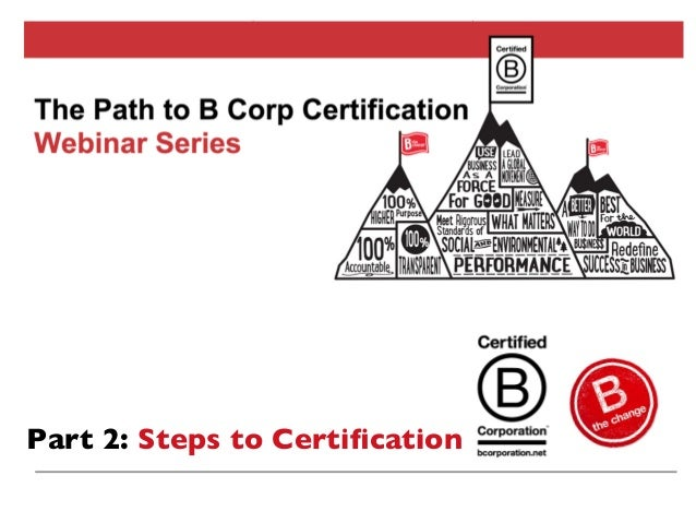 How: The Steps to B Corp Certification