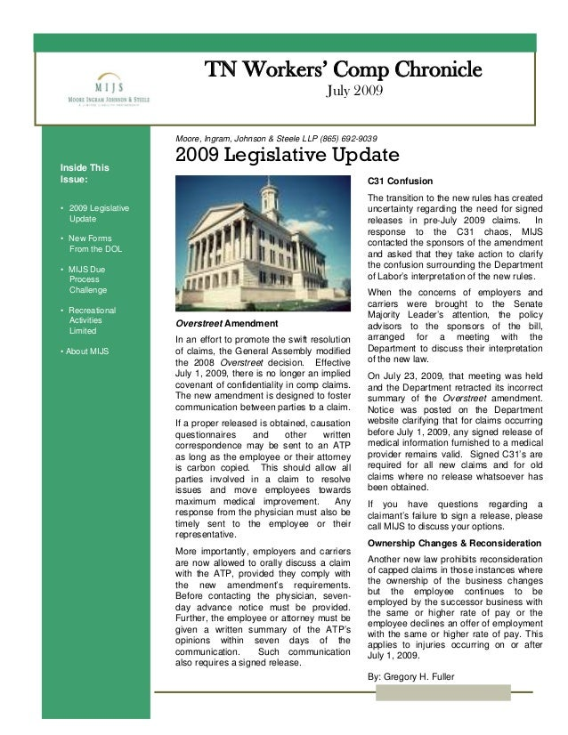 TN Workers' Comp Chronicle July 2009 Moore, Ingram, Johnson & Steele LLP (865) 692-9039 2009 Legislative UpdateInside This...