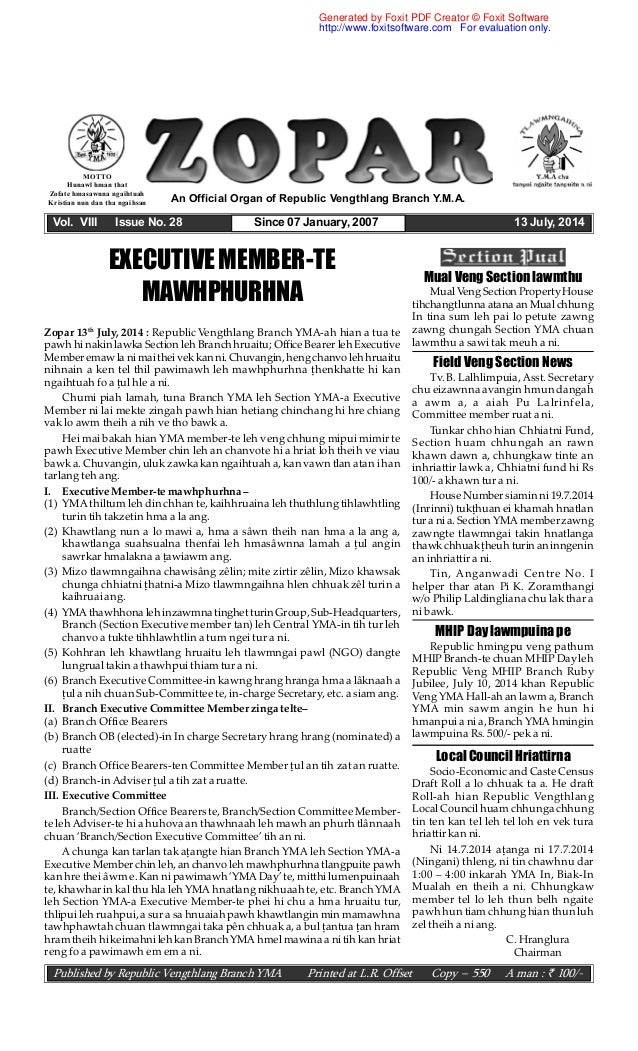 Vol. VIII Issue No. 28 Since 07 January, 2007 13 July, 2014 An Official Organ of Republic Vengthlang Branch Y.M.A. MOTTO H...