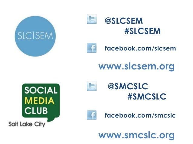 @SLCSEM #SLCSEM facebook.com/slcsem www.slcsem.org @SMCSLC #SMCSLC www.smcslc.org facebook.com/smcslc