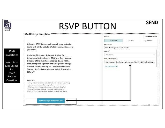 SEND SEND Invitations Insert into MailChimp for RSVP Button Creation RSVP BUTTON MailChimp template 16