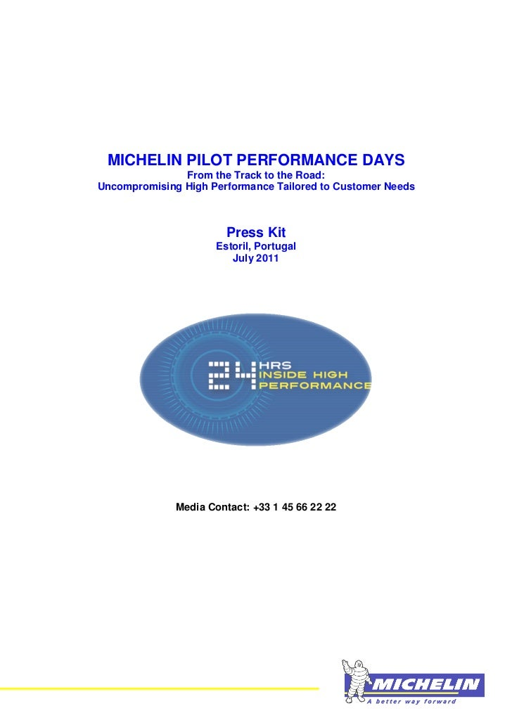 MICHELIN PILOT PERFORMANCE DAYS               From the Track to the Road:Uncompromising High Performance Tailored to Custo...