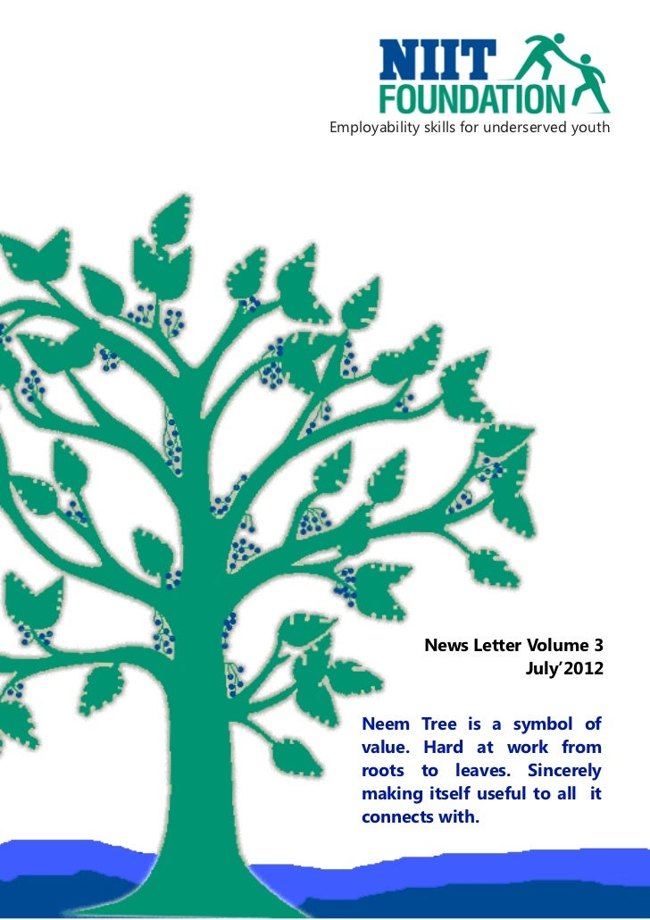 Employability skills for underserved youth              News Letter Volume 3                          July'2012    Neem Tr...
