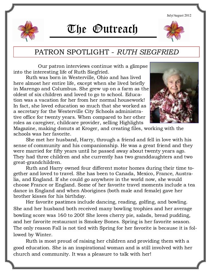 July/August 2012                        The Outreach         PATRON SPOTLIGHT - RUTH SIEGFRIED             Our patron inte...