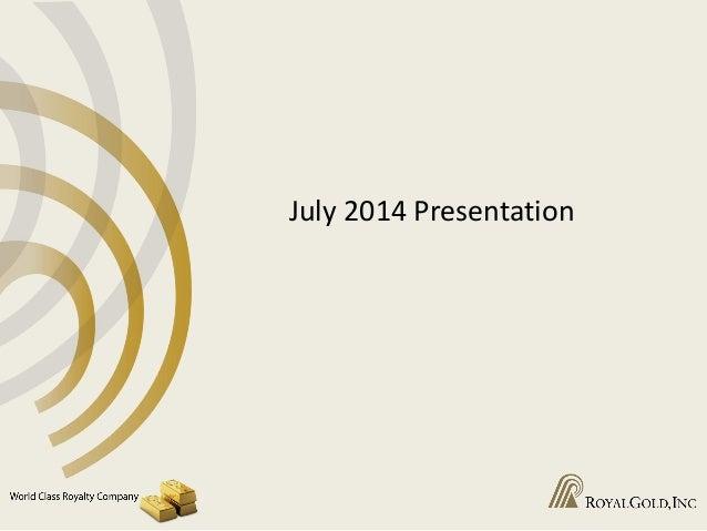 July 2014 Presentation
