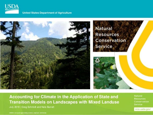 USDA is an equal opportunity provider, employer, and lender. Accounting for Climate in the Application of State and Transi...