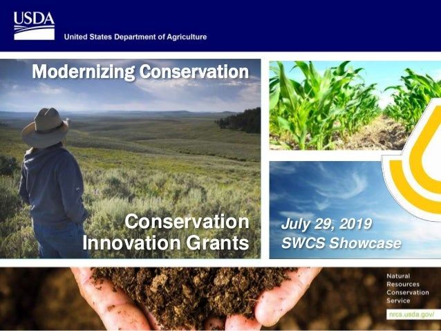 Mission Support Services Operations Associate Chief Area Conservation Innovation Grants July 29, 2019 SWCS Showcase Modern...