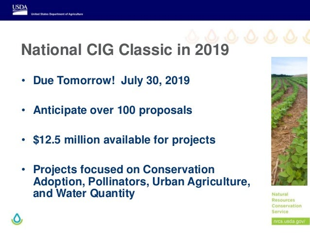 National CIG Classic in 2019 • Due Tomorrow! July 30, 2019 • Anticipate over 100 proposals • $12.5 million available for p...