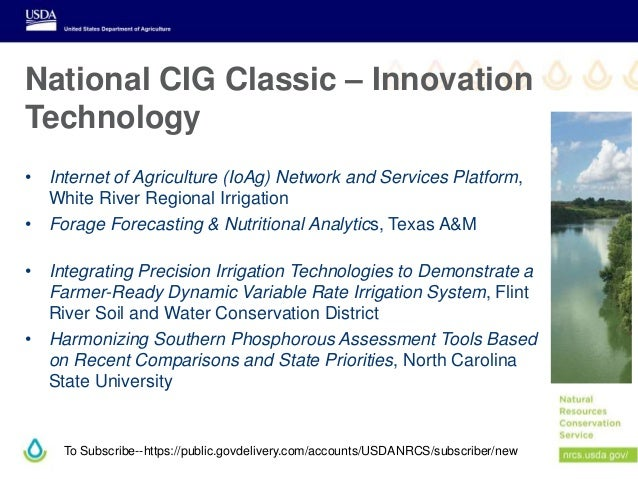 To Subscribe--https://public.govdelivery.com/accounts/USDANRCS/subscriber/new • Internet of Agriculture (IoAg) Network and...
