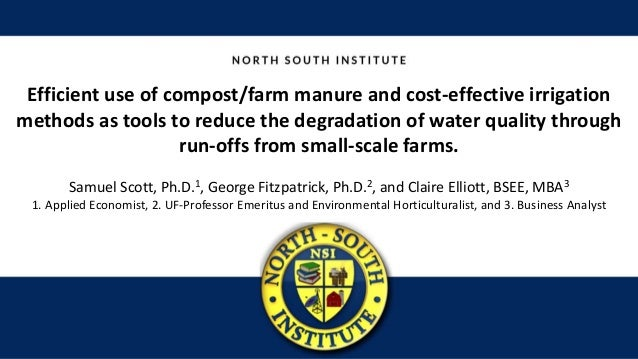 Efficient use of compost/farm manure and cost-effective irrigation methods as tools to reduce the degradation of water qua...