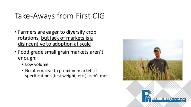 2018 CIG Award: Reviving Feed and Seed Markets to Grow Small Grains in the Cornbelt This material is based on work support...
