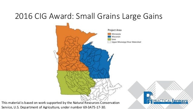 2016 CIG Award: Small Grains Large Gains Cost share of $40/acre on up to 80 acres per farmer Budgeted Acres Actual Acres 2...