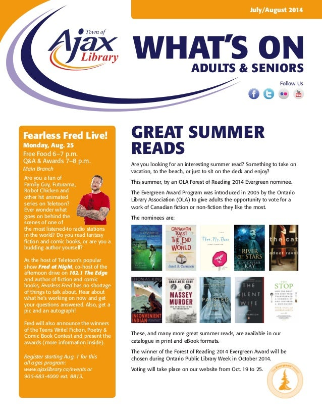 WHAT'S ON July/August 2014 Adults & Seniors Follow Us great summer reads Are you looking for an interesting summer read? S...