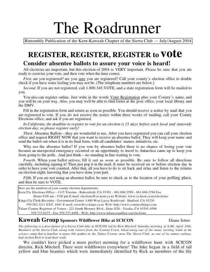The Roadrunner    BimonthlyPublicationoftheKern-KaweahChapteroftheSierraClub—July/August2004      REGISTER, RE...