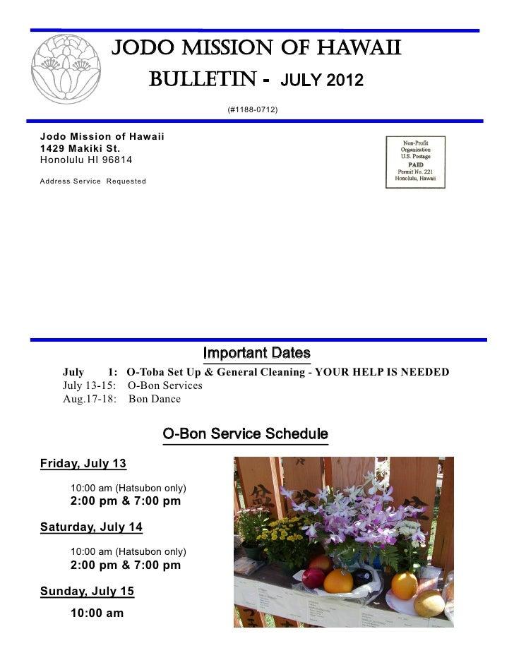 Jodo Mission of Hawaii                            Bulletin - JULY 2012                                     (#1188-0712)Jod...
