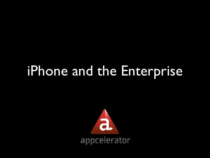 iPhone and the Enterprise