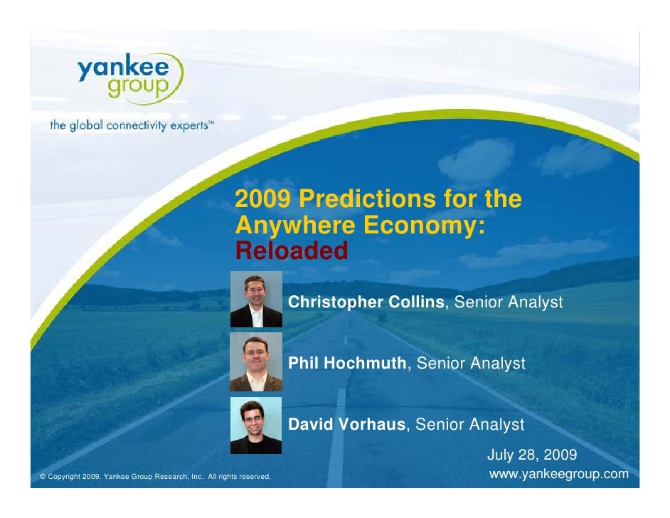 2009 Predictions for the                                                              Anywhere Economy:                   ...