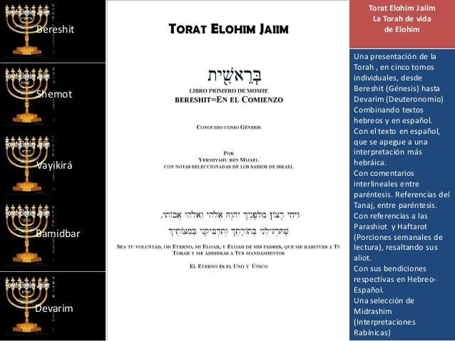 Torat Elohim Jaiim La Torah de vida de Elohim Una presentación de la Torah , en cinco tomos individuales, desde Bereshit (...