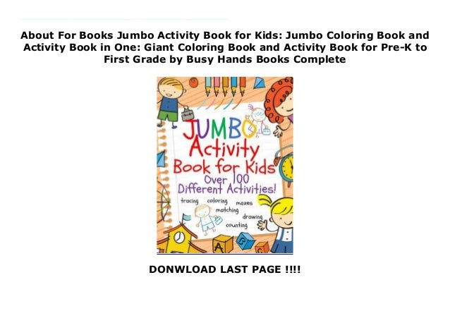 About For Books Jumbo Activity Book For Kids Jumbo Coloring Book An