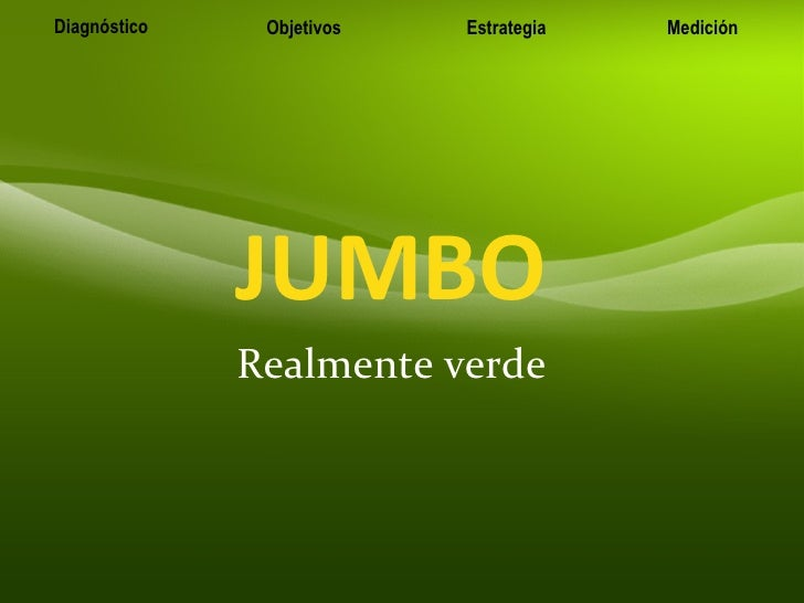 JUMBO Realmente verde