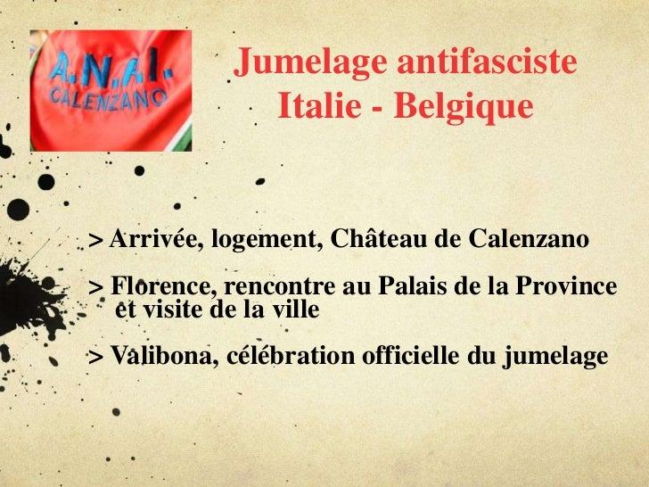 Jumelage antifascisteItalie - Belgique<br />> Arrivée, logement, Château de Calenzano<br />> Florence, rencontre au Palais...