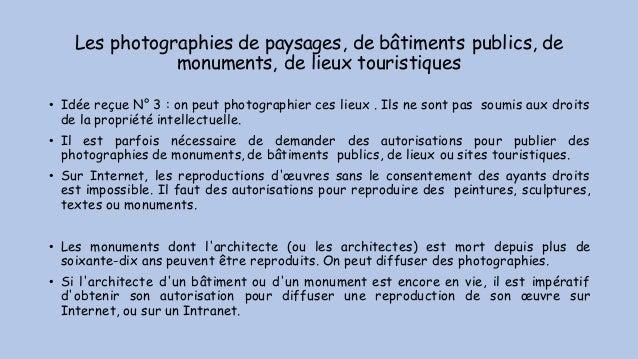 Les photographies de paysages, de bâtiments publics, de monuments, de lieux touristiques • Idée reçue N° 3 : on peut photo...