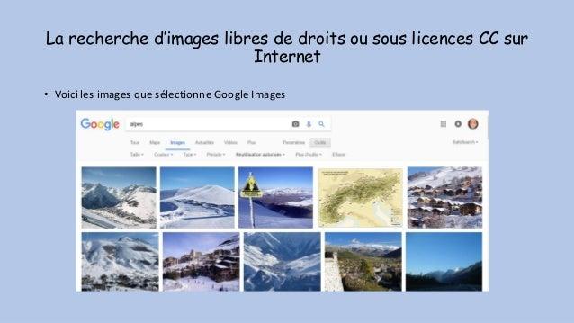 La recherche d'images libres de droits ou sous licences CC sur Internet • Voici les images que sélectionne Google Images