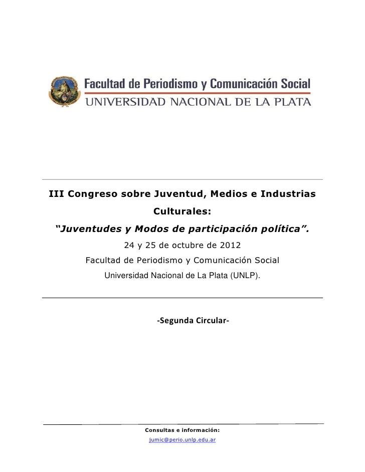 """III Congreso sobre Juventud, Medios e Industrias                      Culturales: """"Juventudes y Modos de participación pol..."""