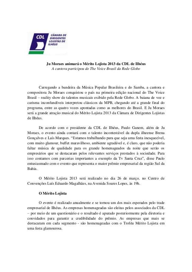 Ju Moraes animará o Mérito Lojista 2013 da CDL de Ilhéus A cantora participou do The Voice Brasil da Rede Globo Carregando...