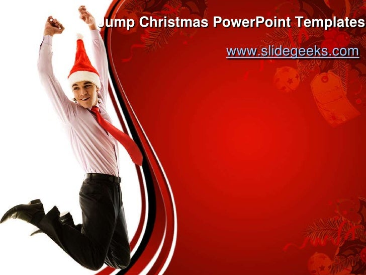 Jump Christmas PowerPoint Templates<br />www.slidegeeks.com<br />