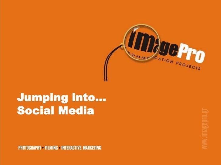 Jumping into…Social Media