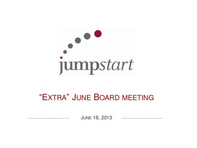 """EXTRA"" JUNE BOARD MEETING JUNE 18, 2013"