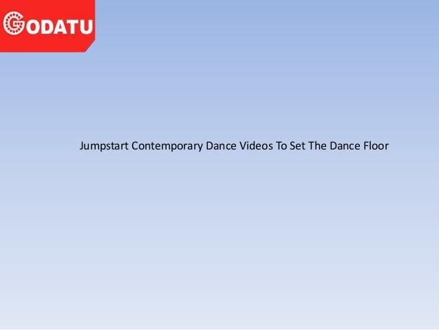 Jumpstart Contemporary Dance Videos To Set The Dance Floor