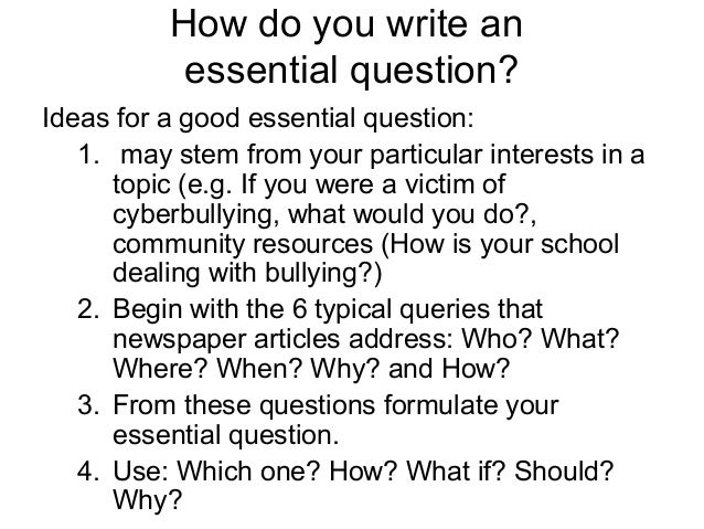 writing essential questions Emints national center 2 essential questions and questioning strategies emints national center 103 london hall columbia, mo 65211 voice: (573) 884.