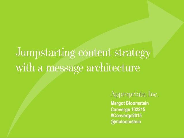 Margot Bloomstein Converge 102215 #Converge2015 @mbloomstein