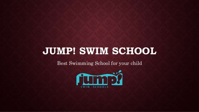 JUMP! SWIM SCHOOL Best Swimming School for your child