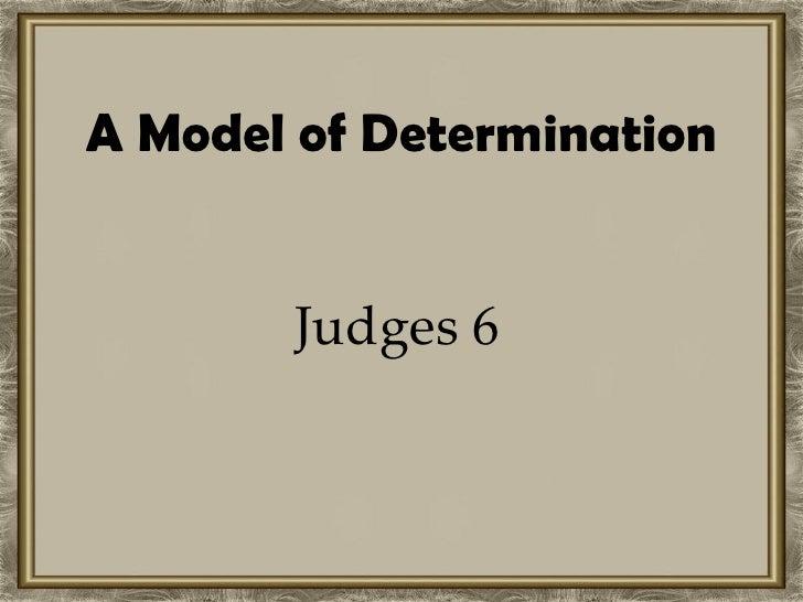 A Model of Determination Judges 6