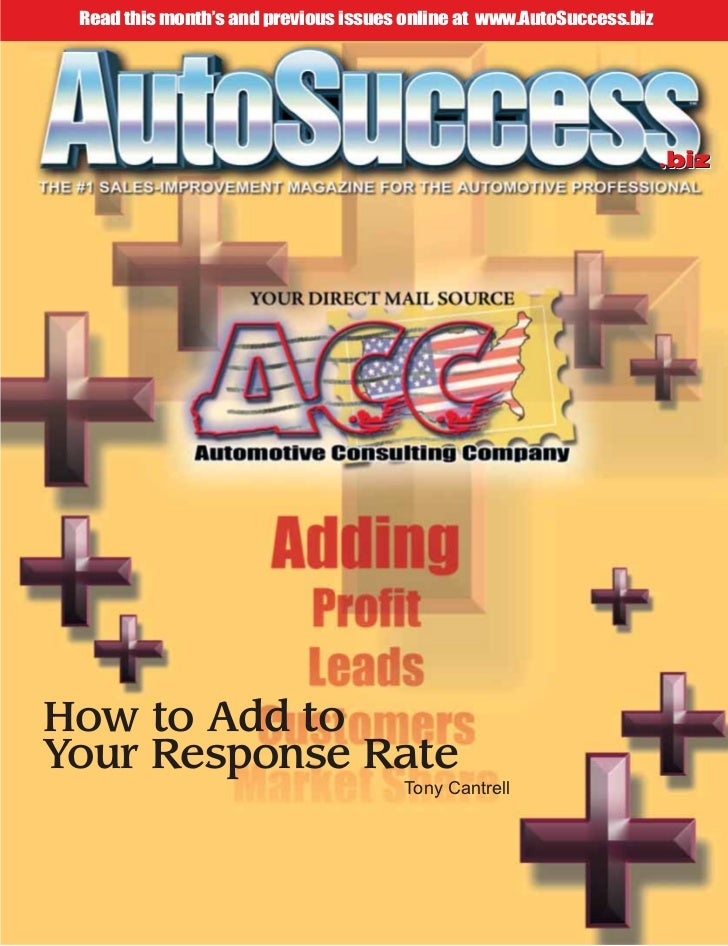 Read this month's and previous issues online at www.AutoSuccess.biz                                                       ...