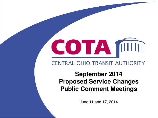 September 2014 Proposed Service Changes Public Comment Meetings June 11 and 17, 2014